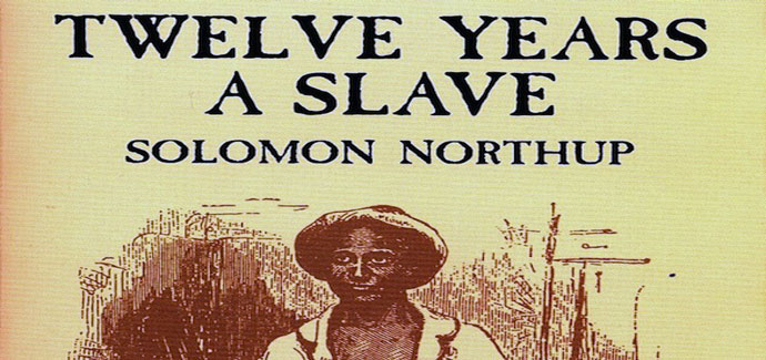 Twelve Years a Slave Solomon Northup